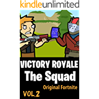 VICTORY ROYALE | The Squad: Original Fortnite Comics vol2 (English Edition)