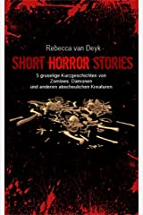 Short Horror Stories: 5 gruselige Kurzgeschichten Kindle Ausgabe