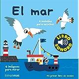 El mar. Mi primer libro de sonidos (Libros con sonido)