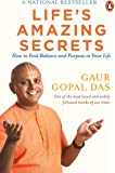 Life's Amazing Secrets: How to Find Balance and Purpose in Your Life