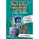 Tales of an 8-Bit Kitten: A Call to Arms: An Unofficial Minecraft Adventure (Volume 2)