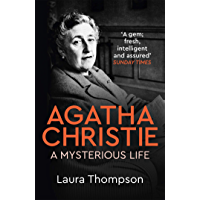 Agatha Christie: A Mysterious Life (English Edition)