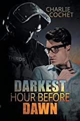 Darkest Hour Before Dawn (THIRDS) Paperback