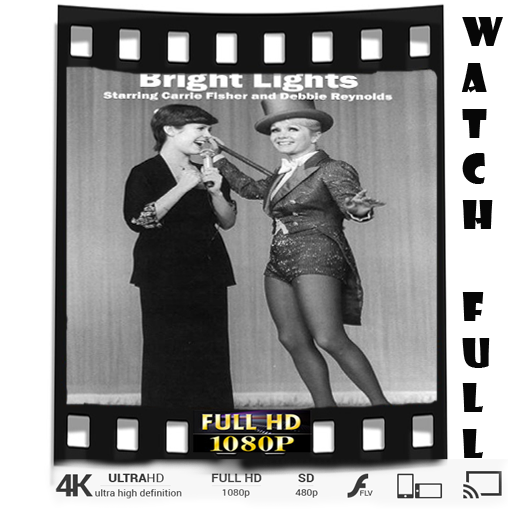 4kbright-lights-starring-carrie-fisher-and-debbie-reynolds-ultra-hd-1080p