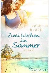 Zwei Wochen im Sommer: Roman Taschenbuch