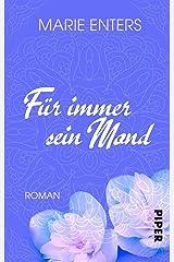 Für immer sein Mond: Roman Kindle Ausgabe
