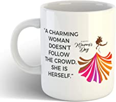 iKraft A Charming Woman Doesn't Follow The Crowd She is Herself Printed Coffee Mug- Gift for Women's Day, Mom