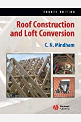 Roof Construction and Loft Conversion Fourth Edition Paperback