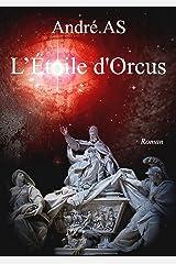 L'étoile d'Orcus Format Kindle