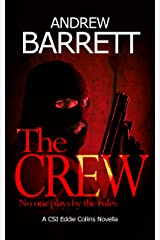 The Crew: A CSI Eddie Collins Novella Kindle Edition