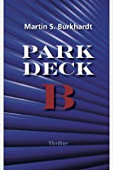 Parkdeck B Kindle Ausgabe