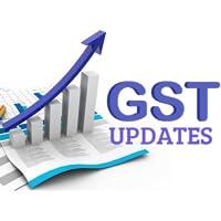 GST Latest News & Updates