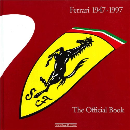 Ferrari 1947-1997. The official book