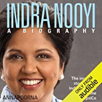 Indra Nooyi - A Biography