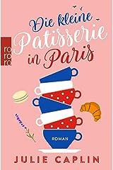Die kleine Patisserie in Paris Paperback