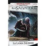 La lama silente. La leggenda di Drizzt. Forgotten Realms (Vol. 11)