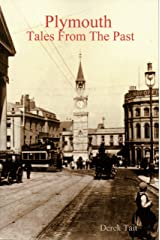 Plymouth : Tales From the Past Kindle Edition