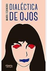 Dialéctica de ojos (colección poieo nº 1) Versión Kindle
