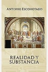 REALIDAD Y SUBSTANCIA Versión Kindle