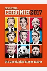 DER SPIEGEL: Chronik 2017 Broschiert