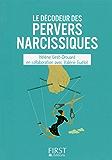 Petit Livre de - Le décodeur des pervers narcissiques (Hors collection)