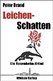Leichenschatten: Ein Rosenheim-Krimi (Privatdetektiv Michael Warthens aus Rosenheim 3)