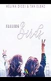 Falling Birds | Livre lesbien, romance lesbienne (Roman lesbien t. 1)