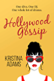 Hollywood Gossip: One diva. One DJ. One whole lot of drama.