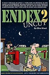 Endex 2: Uncut Kindle Edition