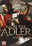 Rache der Adler: Roman (Eagles of Rome, Band 2)