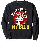 Ho Ho Tenez Ma Bière, Sarcastique Santa Bad Noël Sweatshirt