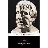 Seneca : Letters from a Stoic: Epistulae Morales Ad Lucilium (The Penguin Classics L210)
