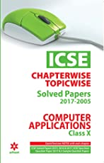 ICSE Chapterwise-Topicwise Solved Papers Computer Applications Class 10th
