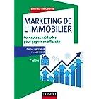 Marketing de l'immobilier - 3e éd. : Concepts et méthodes pour gagner en efficacité