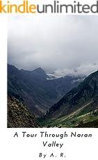 A Tour Through Naran Valley