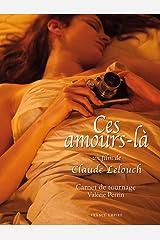 CES AMOURS LA + DVD Relié