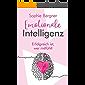 Erfolgreich ist, wer mitfühlt - Emotionale Intelligenz: EQ - sich selbst & andere besser verstehen. Wie Sie Gefühle…