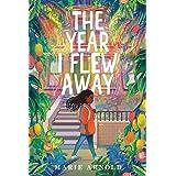 Year I Flew Away