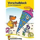 Vorschulblock - Fit zum Schuleintritt ab 5 Jahre: 625