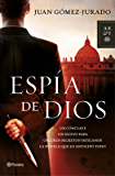 Espia de Dios (Spanish Edition)