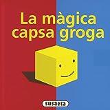 La màgica Capsa Groga (La magica capsa groga)