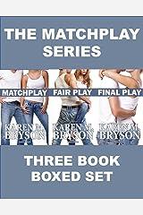 Matchplay Series (Three Book Boxed Set) Kindle Edition