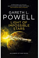 Light of Impossible Stars: An Embers of War novel Kindle Edition