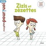Zizis et Zézettes (Mes p'tits pourquoi)