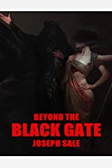 Beyond the Black Gate Kindle Edition