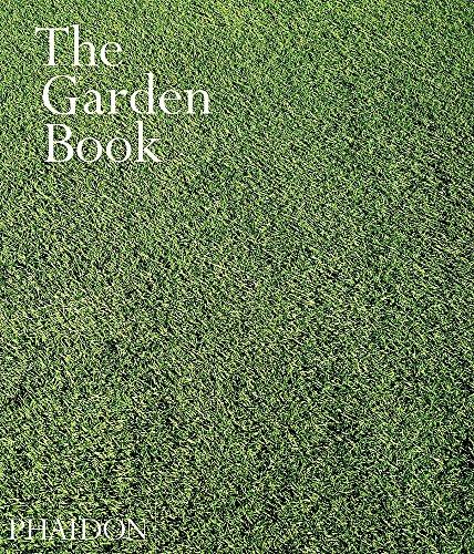 The Garden Book. Ediz. illustrata (Garden Design) por Phaidon