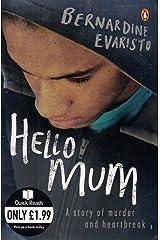 Hello Mum - A Story Of Murder And Heartbreak (Quick Reads) Taschenbuch