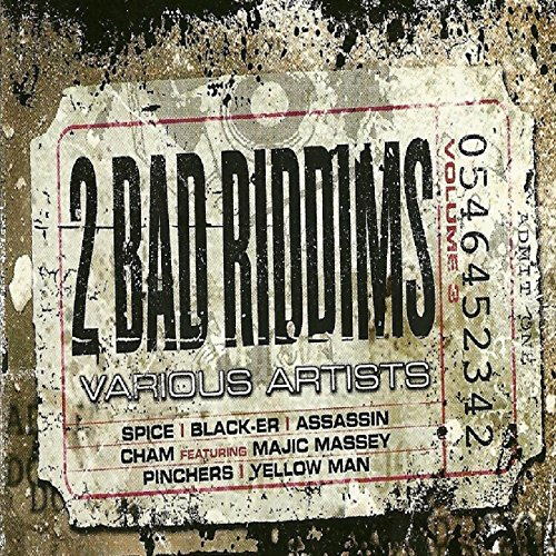 Two Bad Riddims Vol. 3: Eighty...