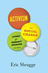 Activism and Social Change: Lessons for Community Organizing, Second Edition Kindle Edition