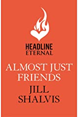 Almost Just Friends Kindle Edition